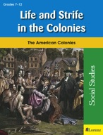 Life and Strife in the Colonies