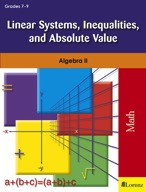Linear Systems, Inequalities, and Absolute Value