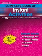 Milliken's Complete Book of Instant Activities Grade 6