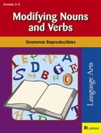 Modifying Nouns and Verbs