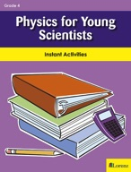 Physics for Young Scientists