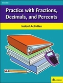 Practice with Fractions, Decimals, and Percents
