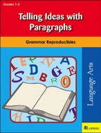 Telling Ideas with Paragraphs