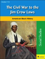 The Civil War to the Jim Crow Laws