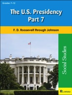 The U.S. Presidency Part 7