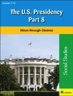 The U.S. Presidency Part 8