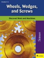 Wheels, Wedges, and Screws