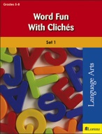 Word Fun with Cliches: Set 1