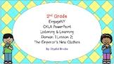 EMPERORS NEW CLOTHES 2nd Gr CKLA L&L Domain 1 Lesson 2
