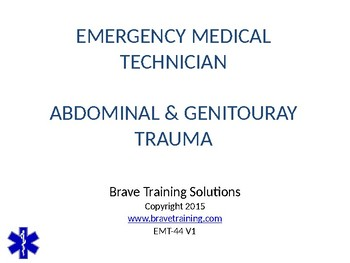 EMT/EMR ABDOMINAL/GENITOURARY TRAUMA TRAINING PRESENTATION