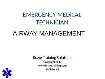 EMT/EMR AIRWAY MANAGEMENT PPT TRAINING PRESENTATION