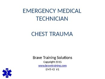 EMT/EMR CHEST TRAUMA PPT TRAINING PRESENTATION