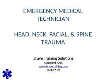 EMT/EMR HEAD & SPINAL POWERPOINT TRAINING PRESENTATION
