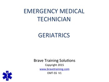 EMT/EMR LESSON ON GERIATRIC EMERGENCIES