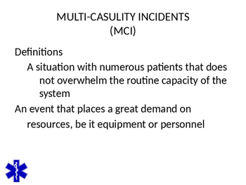 EMT/EMR MASS CASULITY INCIDNETS POWERPOINT TRAINING PRESENTATION