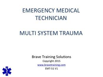 EMT/EMR MULTI SYSTEM TRAUMA POWERPOINT TRAINING PRESENTATION