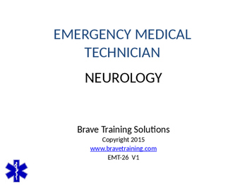 EMT/EMR NEUROLOGY POWERPOINT TRAINING PRESENTATION