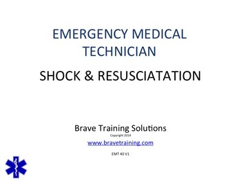 EMT/EMR SHOCK/RESUSCIATATION POWERPOINT TRAINING LESSON