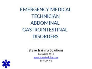 EMT/EMR ABDOMINAL GASTROINTESTIONAL DISORDERS