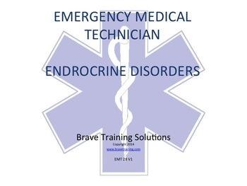EMT/EMR PRESENTATION ENDOCRINE DISORDERS (DIABETIC EMERGENCIES)