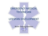 EMT/EMR LESSON LIFE SPAN DEVELOPMENT