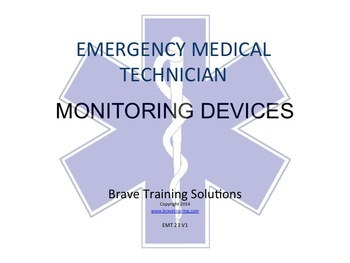 EMT LESSON MONITORING DEVICES