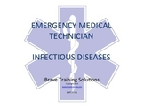 EMT/EMR INFECTIOUS DISEASES POWERPOINT PRESENTATION