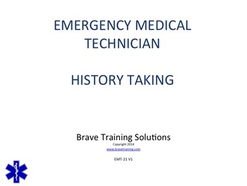 EMT/EMR LESSON PATIENT HISTORY TAKING