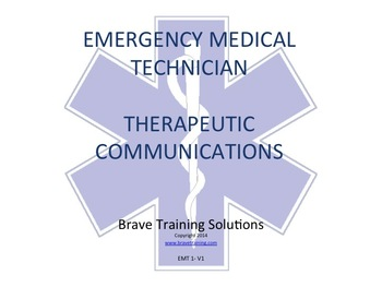 EMT/EMT THERAPEUTIC COMMUNICATIONS PPT TRAINING PRESENTATION