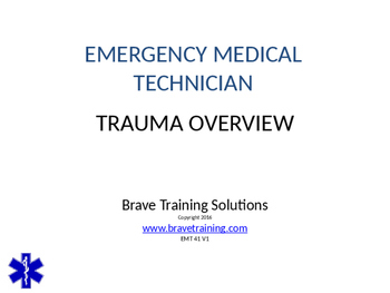 EMT/EMR LESSON TRAUMA OVERVIEW POWERPOINT TRAINING PRESENTATION