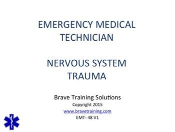EMT NERVOUS SYSTEM TRAUMA POWERPOINT TRAINING PRESENTATION