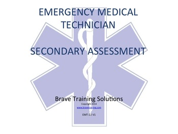 EMT/EMR SECONDARY ASSESSMENT PPT  TRAINING PRESENTATION