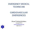 EMT/EMR CARDIOVASCULAR EMERGENCIES POWERPOINT TRAINING PRE