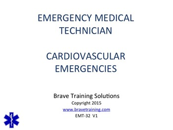 EMT/EMR CARDIOVASCULAR EMERGENCIES POWERPOINT TRAINING PRE