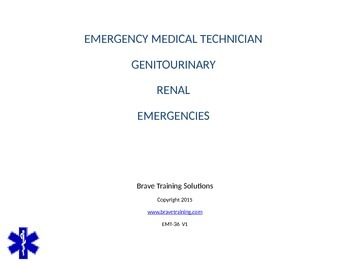 EMT/EMR LESSON ON GENITOURINARY RENAL EMERGENCIES