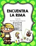 ENCUENTRA LA RIMA Find the Rhyme Spanish Rhyming