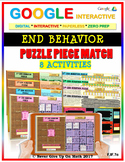 END BEHAVIOR - (8 Activities) Google Interactive Distance Learning