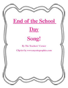 End of the School Day...Song!