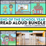 END OF THE SCHOOL YEAR Bundle of Activities and Read AloudLessons