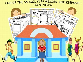 END OF THE SCHOOL YEAR MEMORY AND KEEPSAKE PRINTABLES