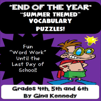 """End of the Year"" Vocabulary Puzzles, Word Work"