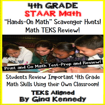 4th Grade STAAR Math Test-Prep, Scavenger Hunts in Your Own Classroom!