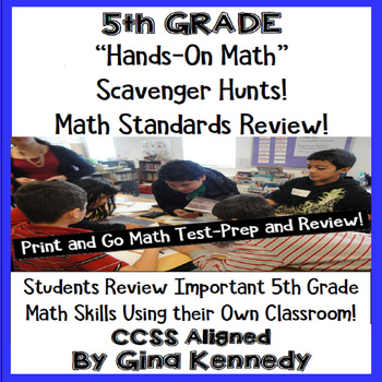5th Grade Common Core Math Test-Prep, Scavenger Hunts in Your Own Classroom!