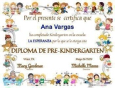 END OF THE YEAR AWARD FOR PRE-KINDERGARTEN - DIPLOMA, CERTIFICATE - Spanish