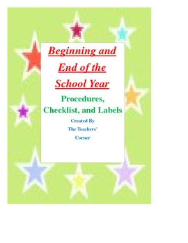 Beginning and End of the Year Checklist, Procedures, and Labels