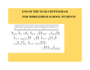 END OF THE YEAR FUN CRYPTOGRAM:GRADES 7-12