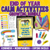 END OF THE YEAR Fun & Calming Kindness Activities ► GROWIN