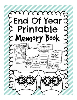END OF THE YEAR MEMORY BOOK- Owl Themed