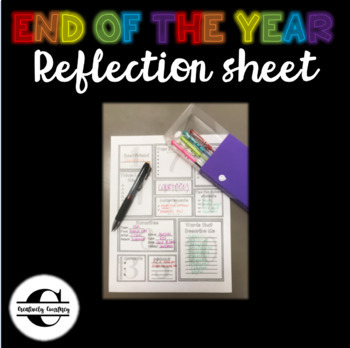 END OF THE YEAR Reflection Sheet
