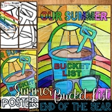 END OF THE YEAR, SUMMER BUCKET LIST, COLLABORATIVE POSTER,